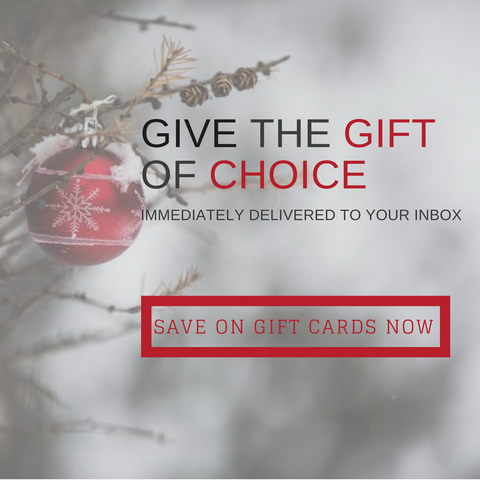 Give the gift of choice. Give a gift card