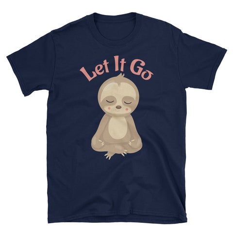 Image of Meditating Sloth Yogi - Let it Go - Short-Sleeve Unisex T-Shirt