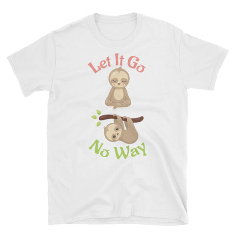 Let it Go Yoga T-shirt -Short-Sleeve Unisex