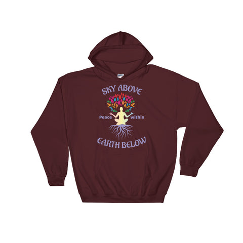 Image of Cool Yoga Hooded Sweatshirt - Sky Above Earth Below and Peace Within