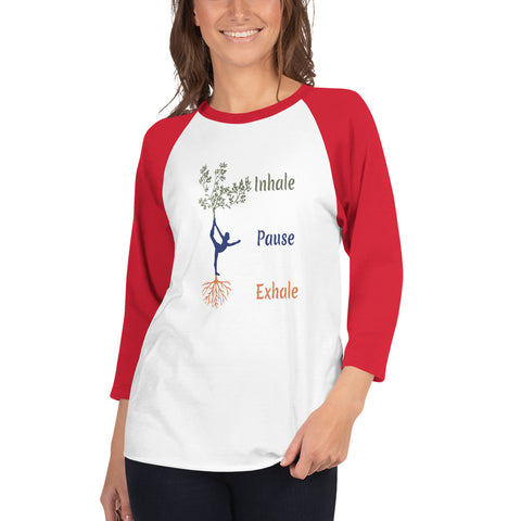 Image of Inhale - Pause - Exhale Pranayam Breathing 3/4 sleeve raglan shirt