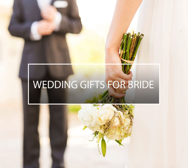 Wedding Gifts For Bride