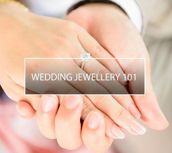 Wedding Jewellery 101