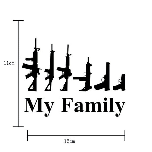 Funny My Family Guns Car Sticker Decal Car Stickers Decals New Car Gadgets
