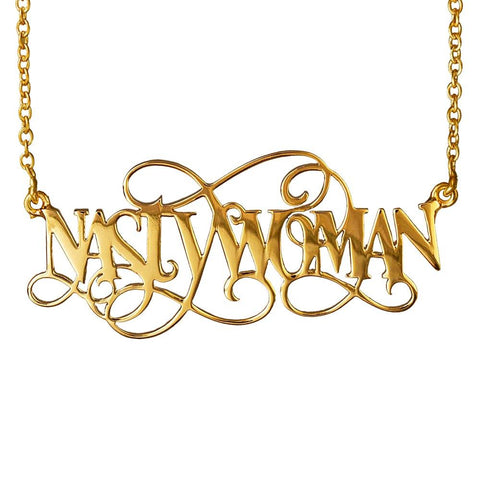 Nasty Woman Necklace