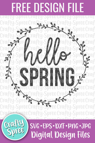 Hello Spring FREE SVG DXF PNG Sublimation Digital File