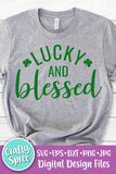 Lucky and Blessed St Patrick's Day SVG PNG DXF Sublimation Digital File