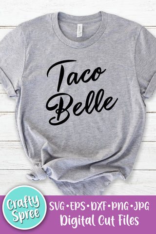 Taco Belle SVG DXF Sublimation Digital File