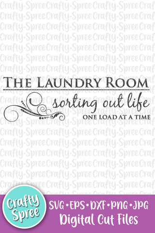 The Laundry Room Sorting Out Life SVG DXF Sublimation Digital File