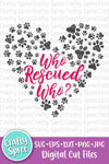 Who Rescued Who SVG DXF PNG Sublimation Digital File