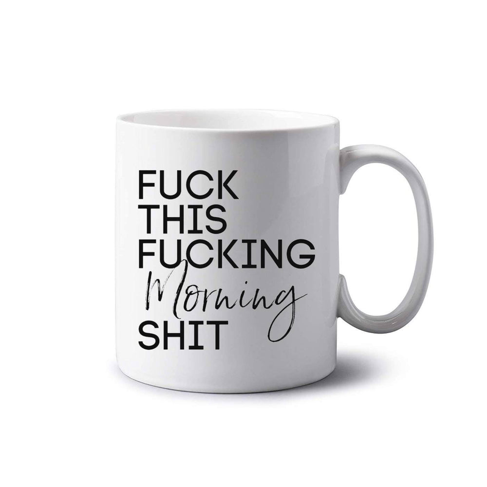 Fuck Mornings Mug