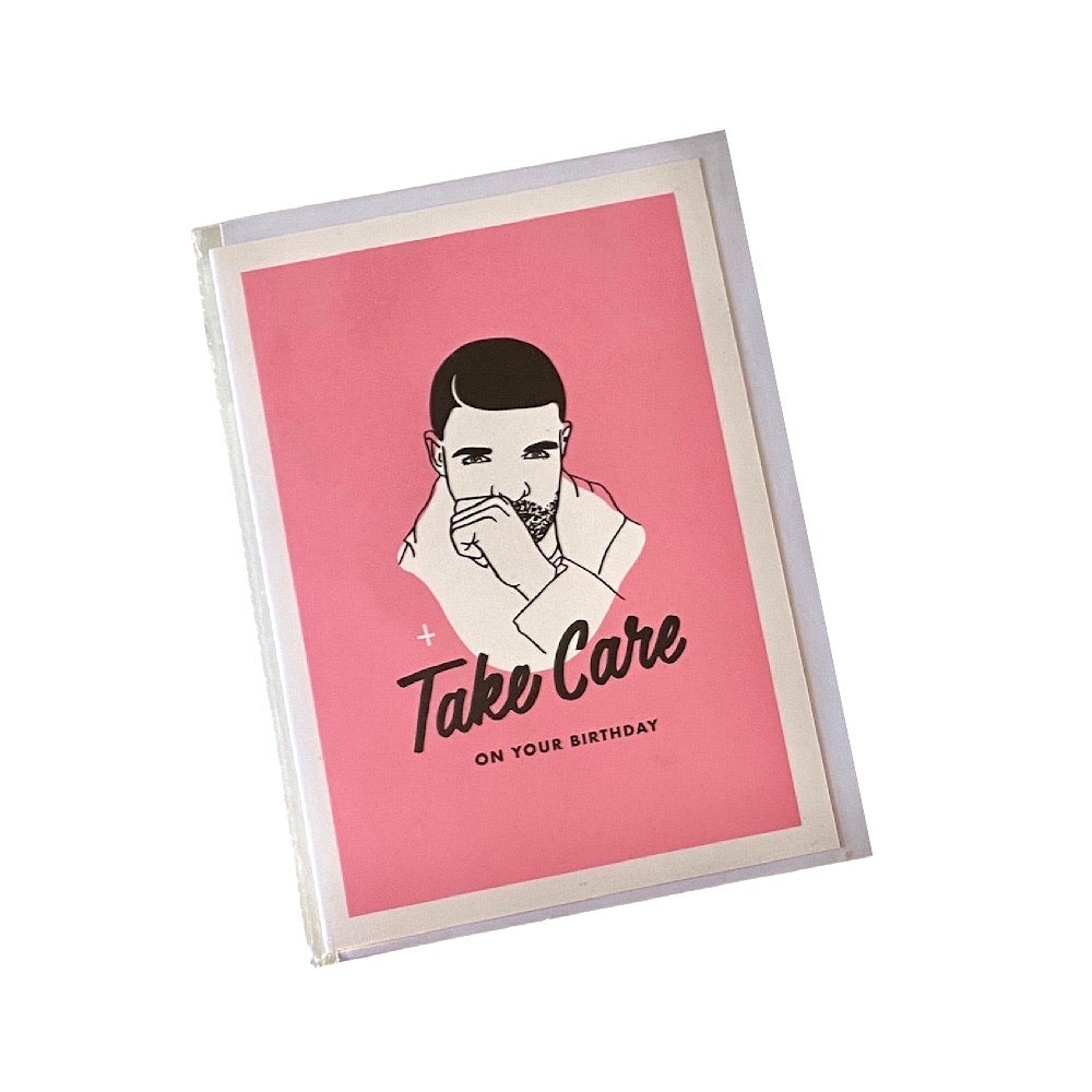 "Drake ""Take Care"" Birthday Card"
