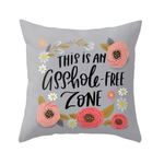Asshole free zone - Cushion Cover