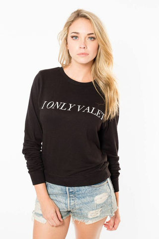 'I Only Valet' Long Sleeve Slouchy Tee