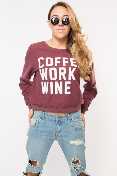 'Coffee, Work, Wine ' Reverse Slouchy Sweater