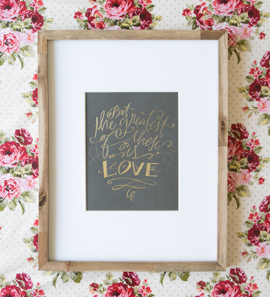 No. 16, The Greatest Is Love Print