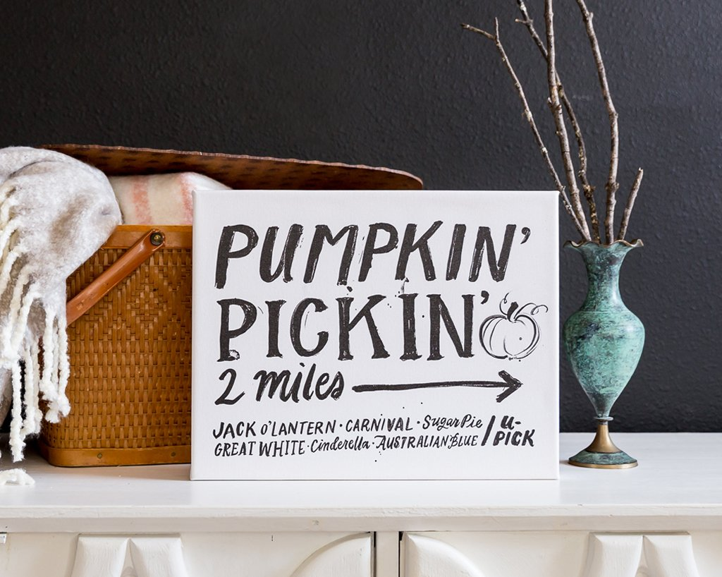 Pumpkin' Pickin' Sign, Canvas