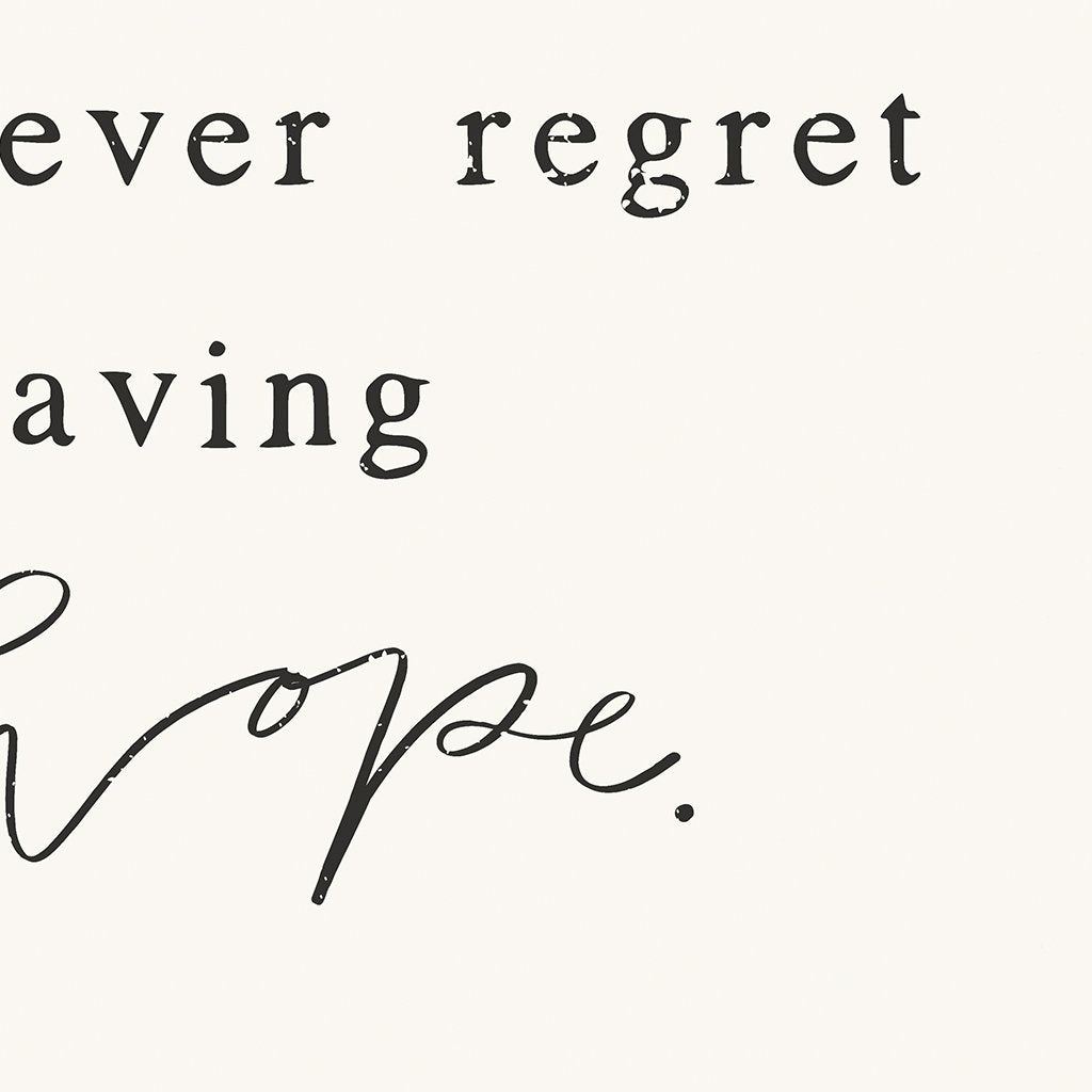 Never Regret Hope