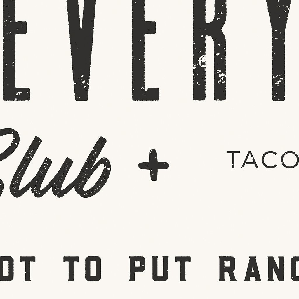 "The ""Ranch on Everything"" Club"