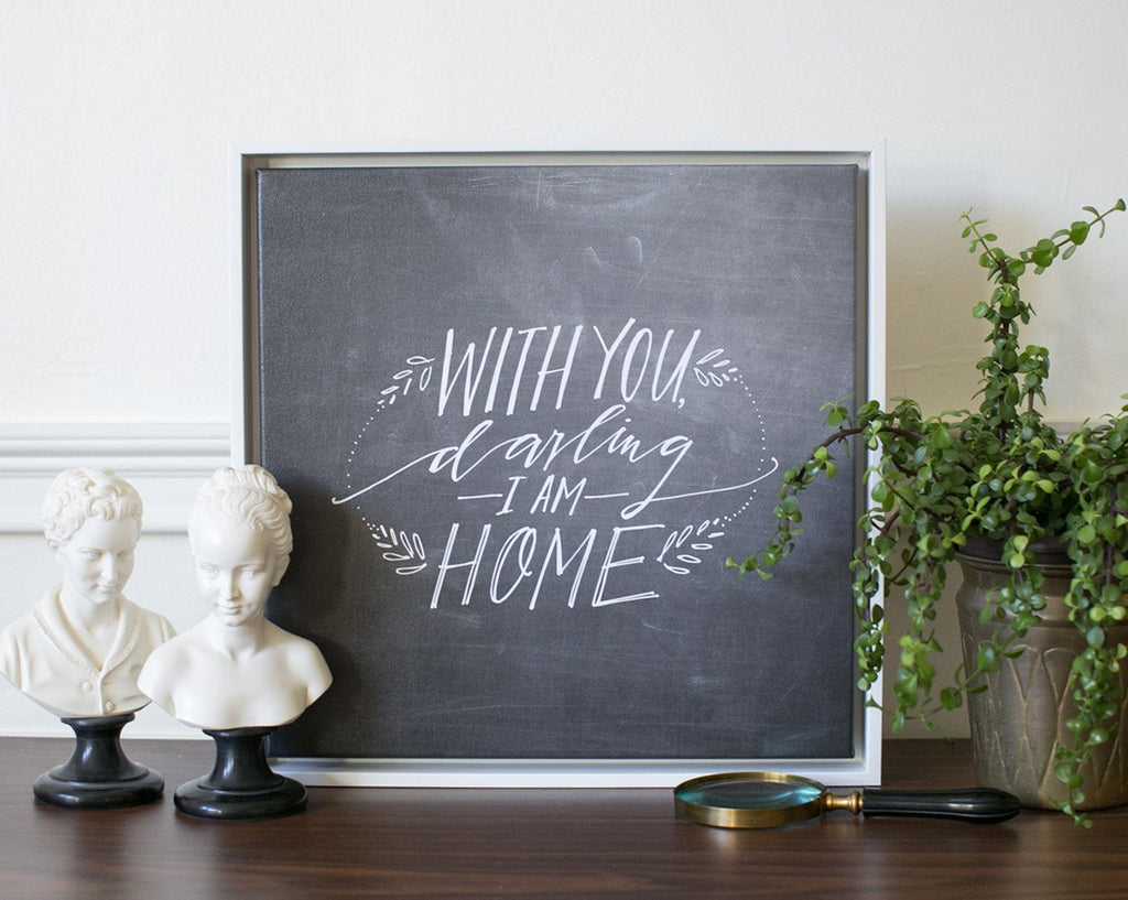 Darling I Am Home Canvas