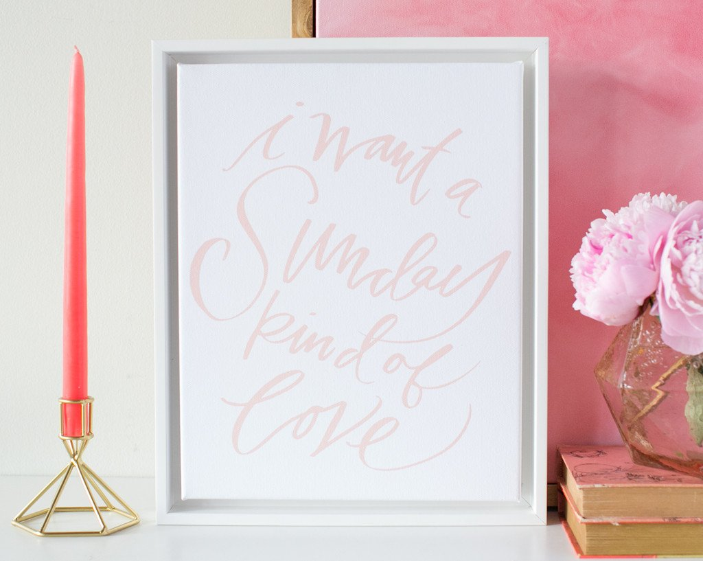 Sunday Kind of Love Canvas