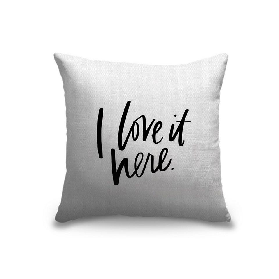 I Love It Here Pillow