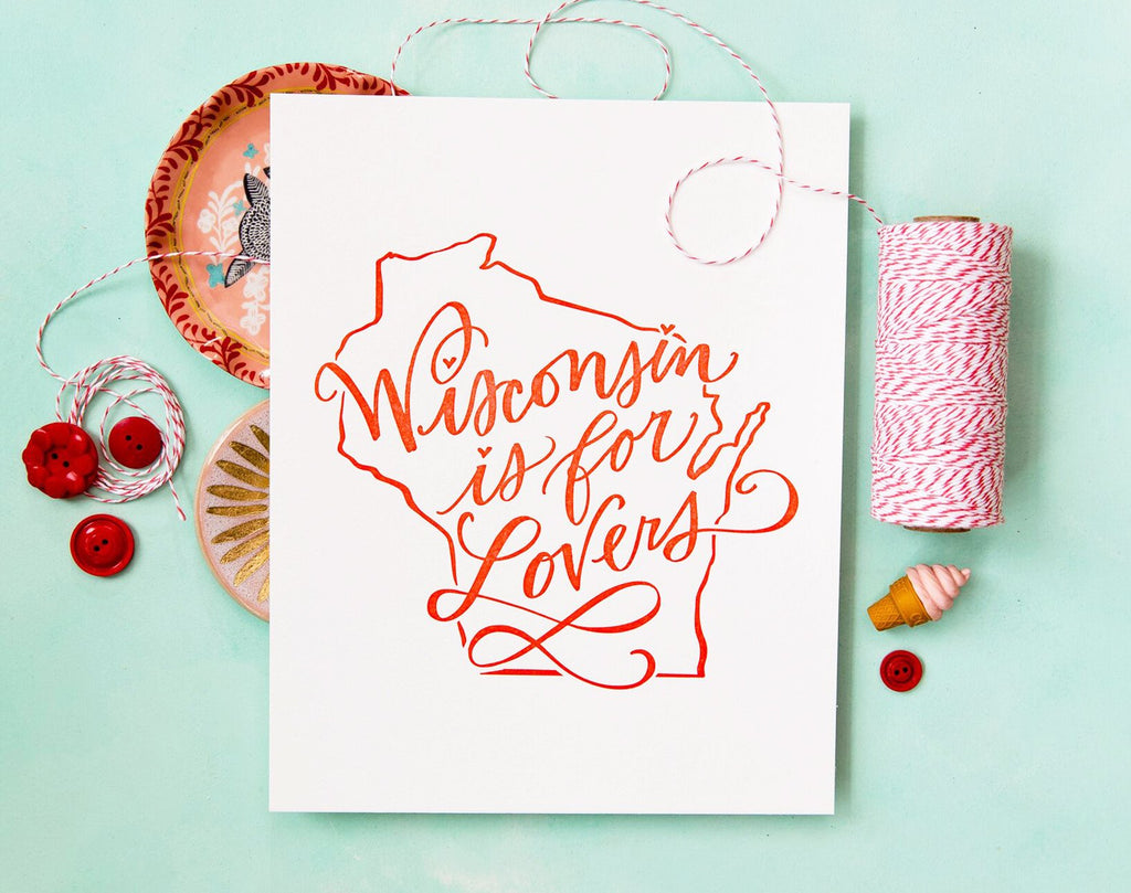 No. 101, Wisconsin is for Lovers Print