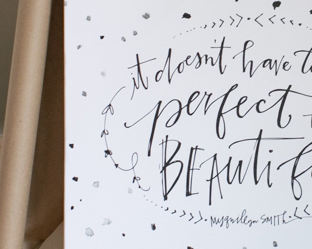 It Doesn't Have to be Perfect Canvas