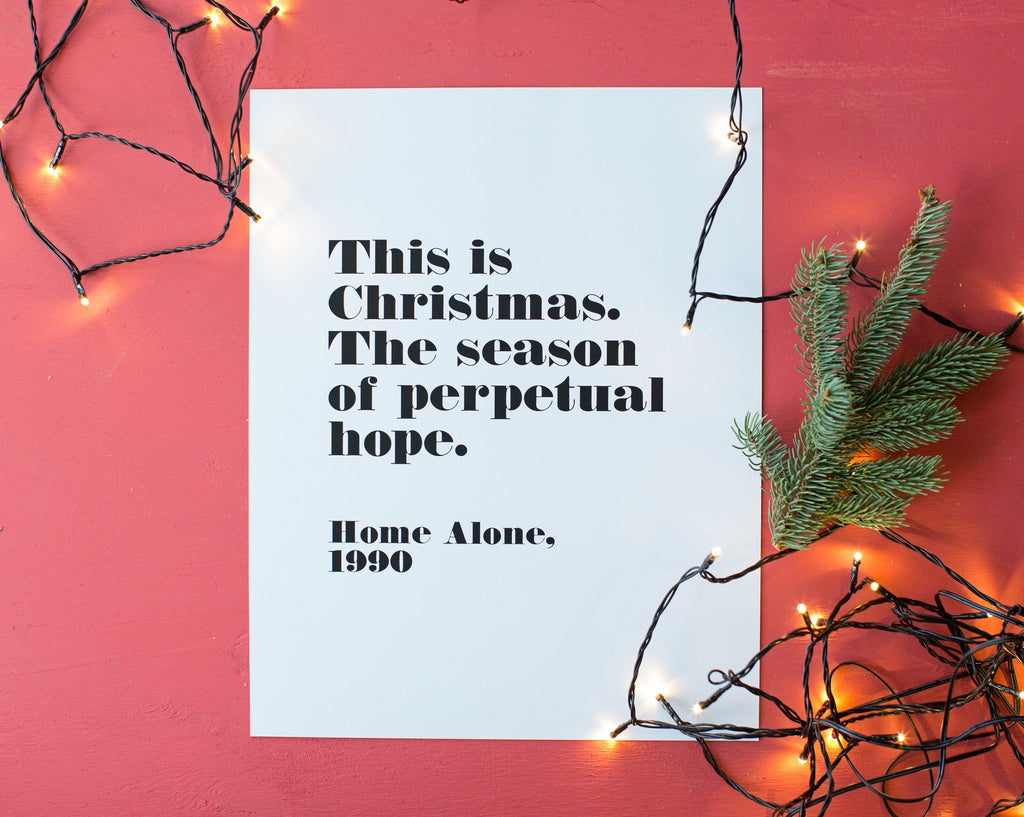 No. 59, Home Alone Hope Print (11x14)