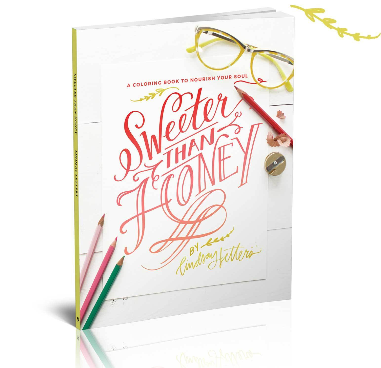Sweeter Than Honey Coloring Book