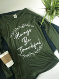 Always Be Thankful Tee