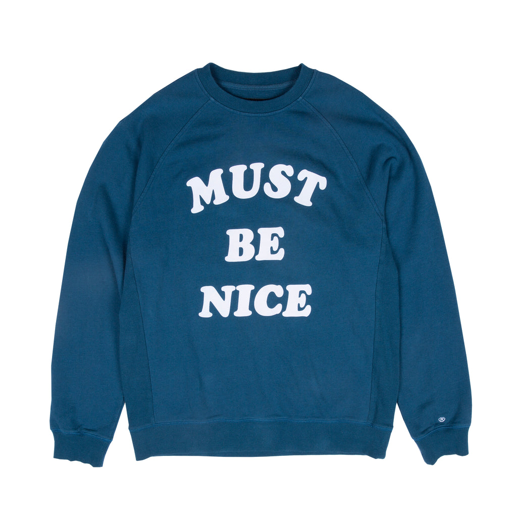 Must Be Nice Chill Out Crew Neck (Deep Sea Blue)