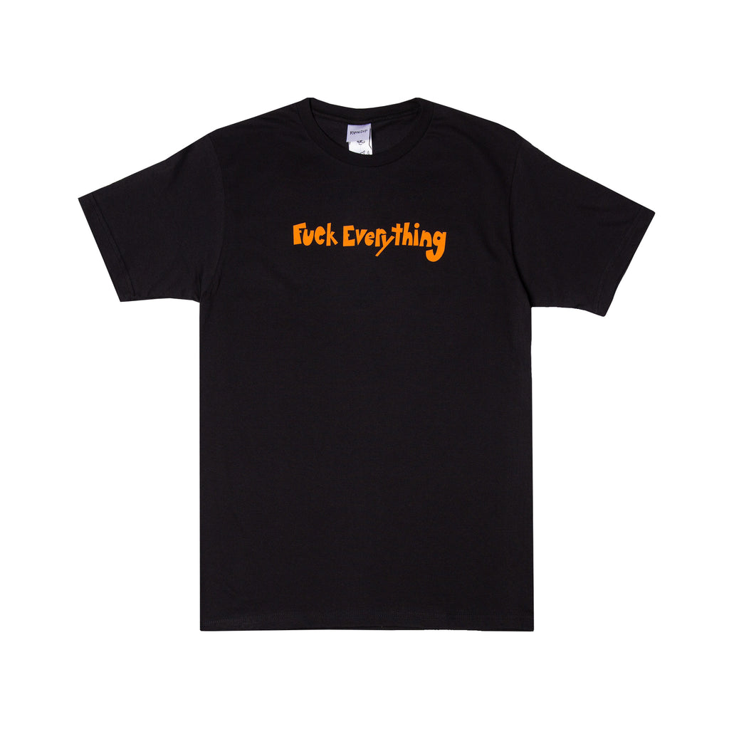 Fuck Everything Tee (Black)