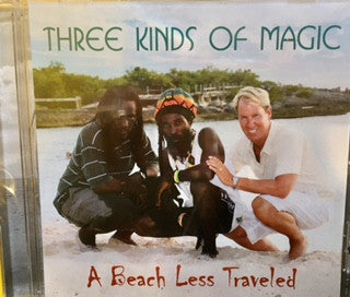3 Kinds of Magic CD (A Beach Less Traveled)