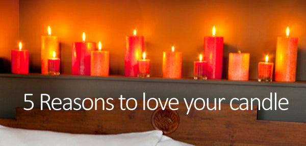 five reasons to love a candle