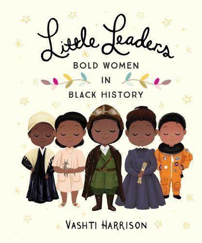 Little Leaders: Bold Women in Black History Books GrumpyKid
