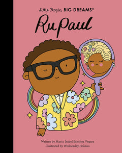 Little People Big Dreams: Ru Paul Books Aurum Press Imprints
