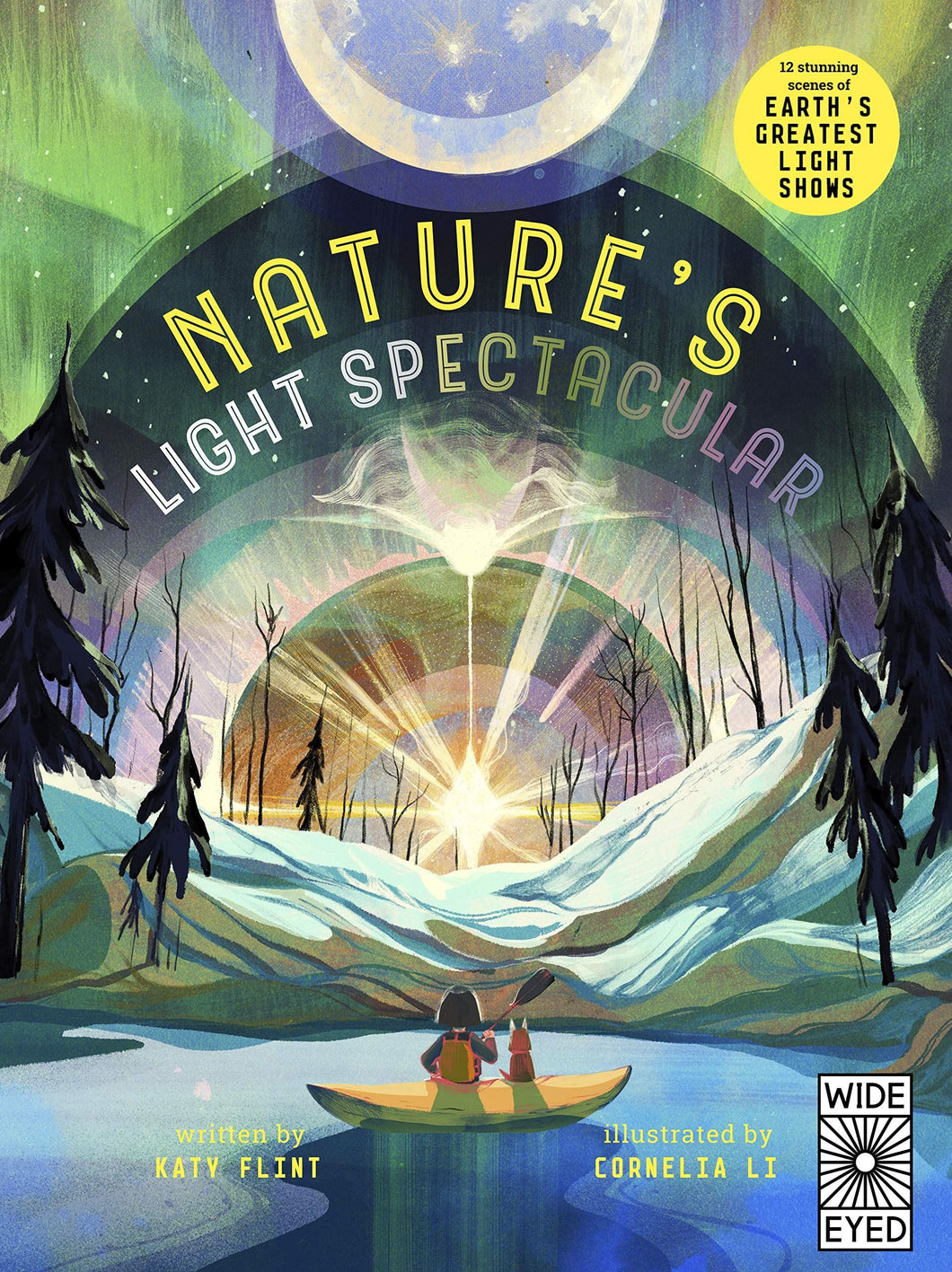 Natures Light Spectacular (Glow in the Dark) Books Aurum Press Imprints