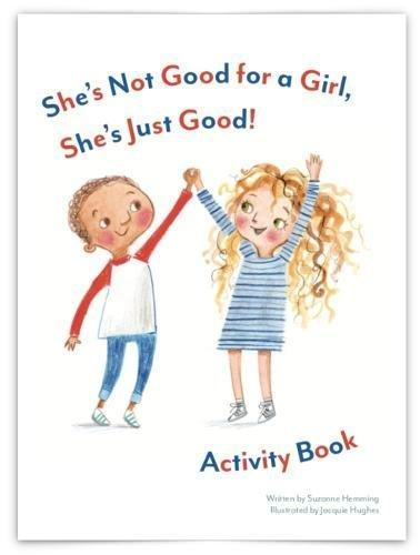 She's Not Good for a Girl, She's Just Good! Activity Book Books Thea Chops Books Ltd