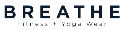 BREATHE - Fitness + Yoga wear