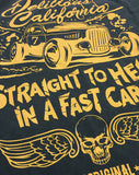 'Straight To Hell In A Fast Car' Graphic T-Shirt - Delicious California