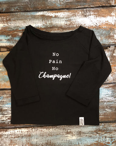 Flash Dance Sweatshirt - 'No Pain No Champagne'