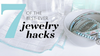 7 of the best-ever jewelry hacks