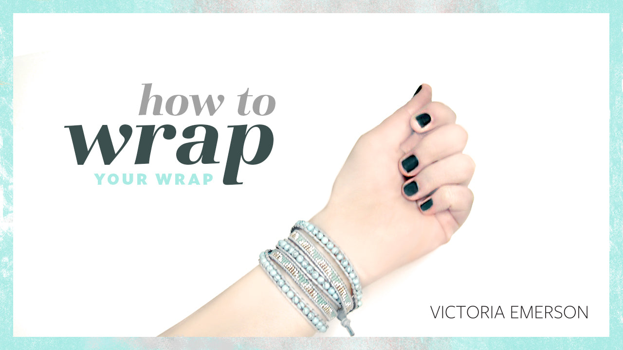 How to put on a wrap bracelet. How to put on a Victoria Emerson Wrap Bracelet.