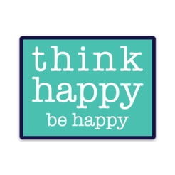 Think Happy - Decal