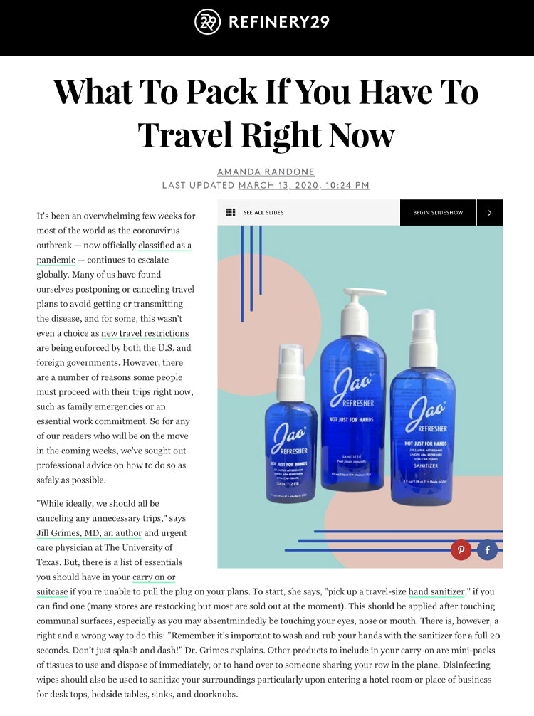 Refinery 29: What to Pack If You Had To Travel Jao Refresher