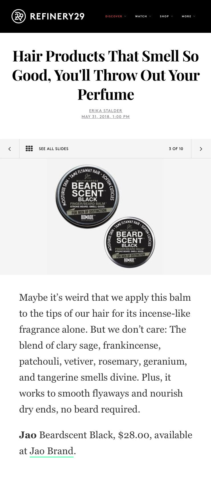 Refinery 29: Hair Products That Smell So Good, You'll Throw Out Your Perfume - Jao Brand BeardScent Black