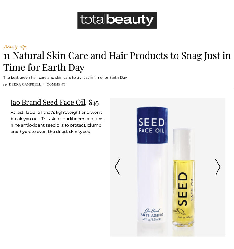 Total Beauty: Natural Skin Care and Hair Products to Snag for Earth Day Seed Face Oil
