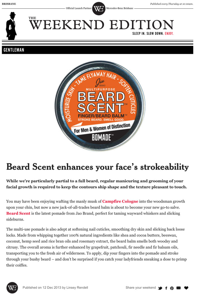 In Brisbane the Weekend Edition recommends BeardScent