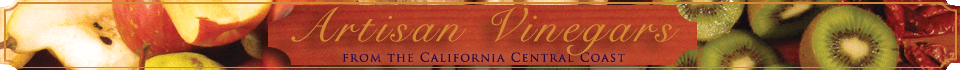Artisan Vinegars From The CA Central Coast